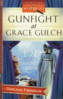 Gunfight at Grace Gulch (Dressed for Death, Bk 1)