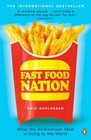 Fast Food Nation What The All-American Meal Is Doing To The World