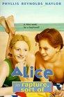 Alice in Rapture, Sort Of (Alice, Bk 2)