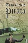 Tras El Cielo Pirata