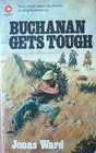 Buchanan Gets Tough (Coronet Books)