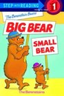 The Berenstain Bears Big Bear, Small Bear (Step 1)