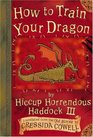 How to Train Your Dragon (How to Train Your Dragon, Bk 1)