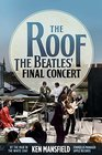 The Roof The Beatles' Final Concert
