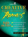 Creative Bible Lessons in Romans