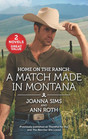 Home on the Ranch A Match Made in Montana