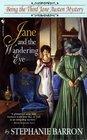 Jane and the Wandering Eye (Jane Austen Mysteries, Bk 3)