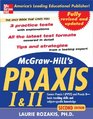 McGrawHill's PRAXIS I and II 2nd Ed