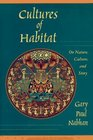 Cultures of Habitat On Nature Culture and Story