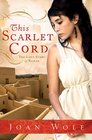 This Scarlet Cord The Love Story of Rahab