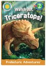 Watch Out Triceratops