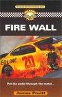 Fire Wall (Checkered Flag, Bk 2)
