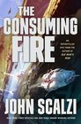 The Consuming Fire (Interdependency, Bk 2)