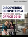 Bundle Discovering Computers and Microsoft Office 2010 A Fundamental Combined Approach  Computer CourseMate with eBook Printed Access Card