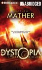 The Dystopia Chronicles