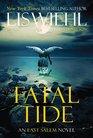 Fatal Tide (East Salem, Bk 3)