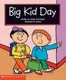 Big Kid Day