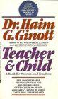 Teacher  Child a Book for Parents and Teachers