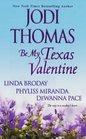 Be My Texas Valentine Valentine's Curse / Cupid's Arrow / Loving Miss Laurel / Sweet Talk