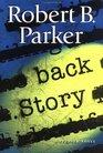 Back Story (Spenser, Bk 30)