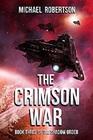 The Crimson War Book Three of The Shadow Order