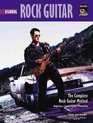 Complete Rock Guitar Method Beginning Rock Guitar Lead  Rhythm