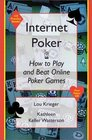 Internet Poker How to Play and Beat Online Poker Games