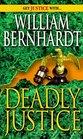Deadly Justice (Ben Kincaid, Bk 3)
