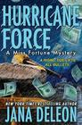 Hurricane Force (Miss Fortune, Bk 7)