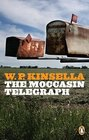 Moccasin Telegraph and Other Stories