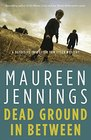 Dead Ground in Between (Tom Tyler Mystery Series)