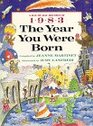The Year You Were Born - 1983