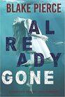 Already Gone (Laura Frost FBI, Bk 1)