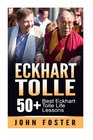 Eckhart Tolle 50 Eckhart Tolle Best Life Lessons