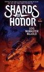 Shards of Honor (Cordelia Naismith, Bk 1) (Vorkosigan Saga 2)