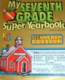 My Seventh Grade Super Yearbook