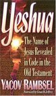 Yeshua  The Name of Jesus Revealed in the Old Testament