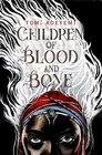 Children of Blood and Bone (Children of Orisha, Bk 1)