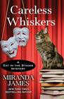 Careless Whiskers (A Cat in the Stacks Mystery (12))