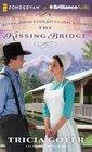 The Kissing Bridge (Seven Brides for Seven Bachelors)