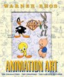 Warner Bros Animation Art The Characters the Creators the Limited Editions