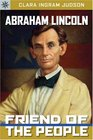 Sterling Point Books Abraham Lincoln Friend of the People