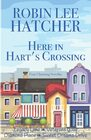 Here in Hart's Crossing Four Charming Small Town Novellas