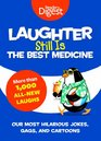 Laughter Still Is the Best Medicine Our Most Hilarious Jokes Gags and Cartoons