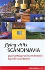 Flying Visits: Scandinavia (Flying Visits - Cadogan)