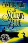 A Solitary Blue (Tillerman, Bk 3)