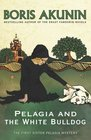 Pelagia and the White Bulldog (Sister Pelagia Mystery 1)