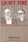 Quiet Fire: Memoirs of Older Gay Men (Crossing Press Gay Series)