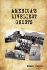 America's Liveliest Ghosts