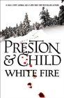 White Fire (Pendergast, Bk 13) (Audio CD) (Unabridged)